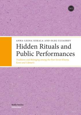 Hidden Rituals and Public Performances