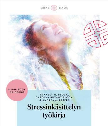 Stressinkäsittelyn työkirja