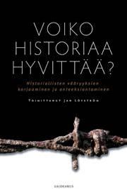 Voiko historiaa hyvittää?