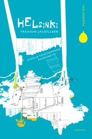 Helsinki takaisin jaloilleen