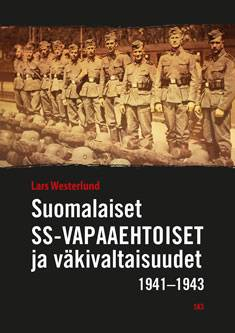 Suomalaiset SS-vapaaehtoiset ja väkivaltaisuudet