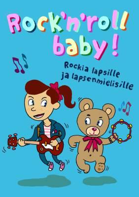 Rock'n'roll baby!