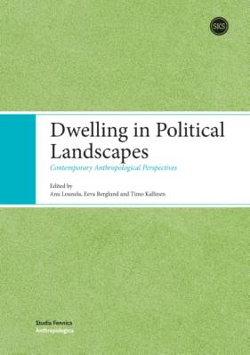Dwelling in Political Landscapes