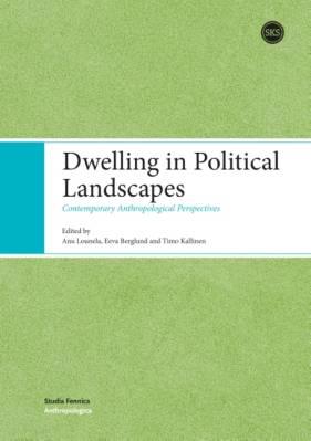 Dwelling in Political Landscapes