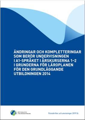 Ändringar och kompletteringar som berör undervisningen i A1-språket i årskurserna 1-2 i grunderna för läroplanen för den grundläggande utbildningen 2014