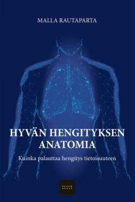 Hyvän hengityksen anatomia