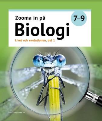 Zooma in på biologi 7-9