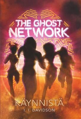 The Ghost Network  Käynnistä