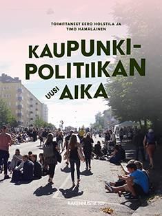 Kaupunkipolitiikan uusi aika