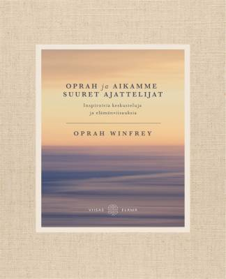 Oprah ja aikamme suuret ajattelijat