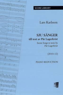 Sju sånger till text av Pär Lagerkvist - Seven Songs to texts by Pär Lagerkvist: Piano reduction