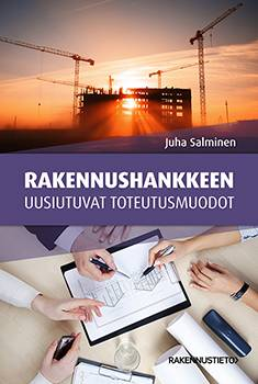 Rakennushankkeen uusiutuvat toteutusmuodot