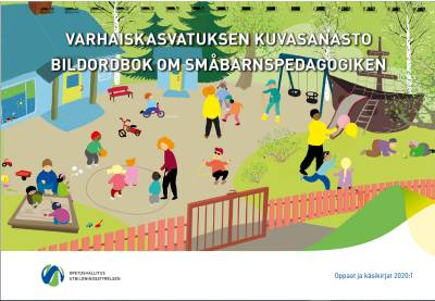 Varhaiskasvatuksen kuvasanasto - Bildordbok om småbarnspedagogiken