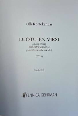 Luotujen virsi - Missa brevis diskanttikuorolle ja pianolle (uruille ad. lib) - score