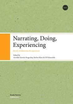 Narrating, doing, experiencing