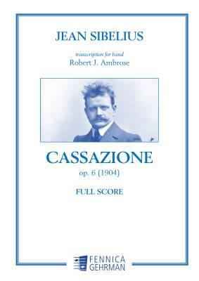 Cassazione op. 6: transcription for wind band - large score
