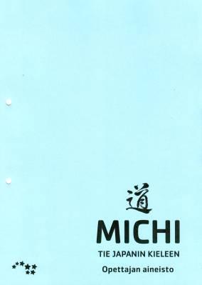Michi - Tie japanin kieleen opettajan aineisto