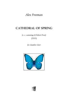 Cathedral of Spring - for chamber choir