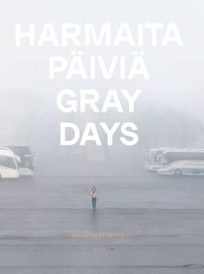 Harmaita päiviä - Gray Days