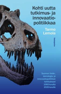 Kohti uutta tutkimus- ja innovaatiopolitiikkaa