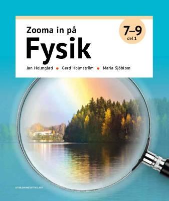 Zooma in på fysik 7 - 9, del 1