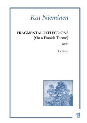 Fragmental Reflections (on a Finnish Theme) - Guitar