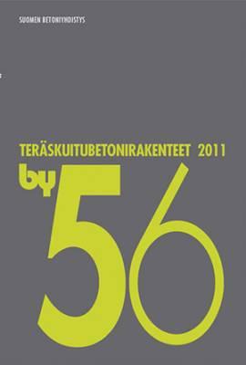by 56 Teräskuitubetonirakenteet 2011