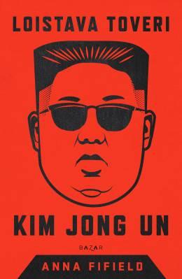 Loistava toveri Kim Jong Un