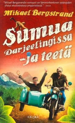 Sumua Darjeelingissa ja teetä