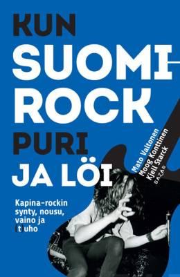 Kun Suomi-rock puri ja löi