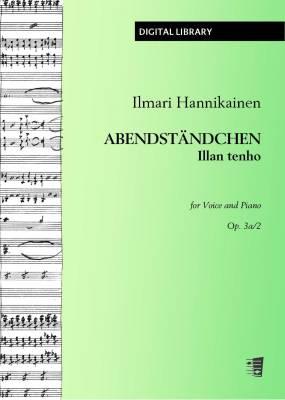 Abendständchen / Illan tenho op. 3a/2 - Voice/piano (PDF)