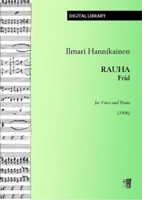 Rauha / Frid (1906) - Voice/piano (PDF)