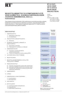 RT 13-11271, Neuvottelumenettely EU-kynnysarvon ylittävissä suunnittelu- ja konsultointipalveluiden julkisissa hankinnoissa, ohje 2.3. Hankintalakisarja