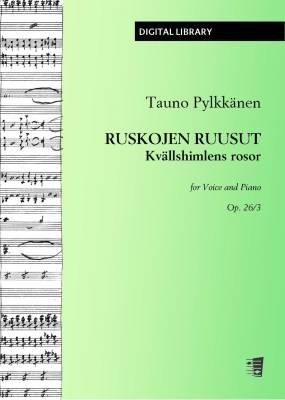 Ruskojen ruusut / Kvällshimlens rosor op. 26/3 - Voice/piano (PDF)