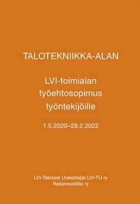 Talotekniikka-alan LVI-toimialan työehtosopimus 2020-2022