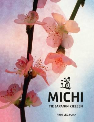 Michi - Tie japanin kieleen