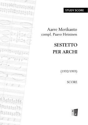 Sestetto per archi / Sextet for Strings  - Score & parts