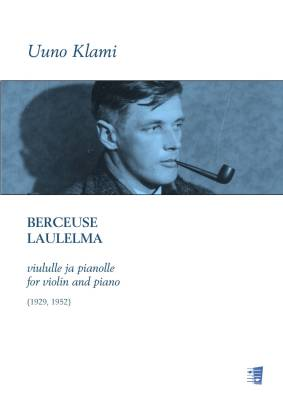 Berceuse & Laulema for Violin and piano