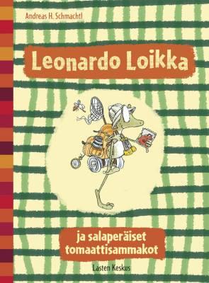 Leonardo Loikka ja salaperäiset tomaattisammakot