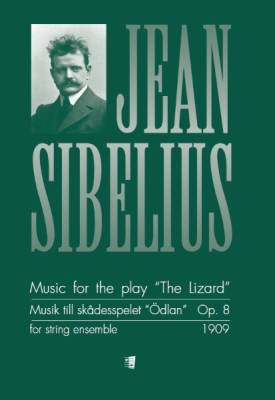 Music for the Play the Lizard - Musik till skådesspelet Ödlan op 8