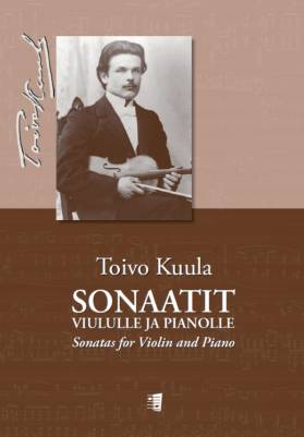Sonaatit viululle ja pianolle - Sonatas for Violin and Piano