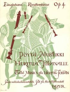 Taffel Musica for Hertug Johan / Pöytämusiikki Herttua Juhanalle