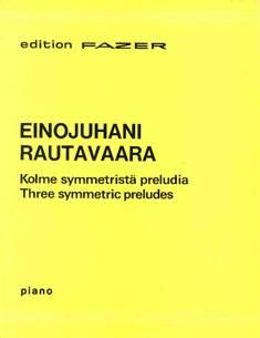 Kolme symmetristä preludia / Three Symmetric Preludes