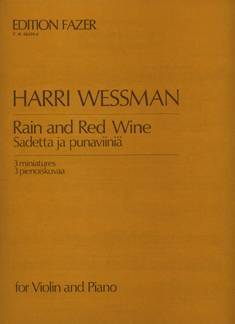 Rain and Red Wine / Sadetta ja punaviiniä