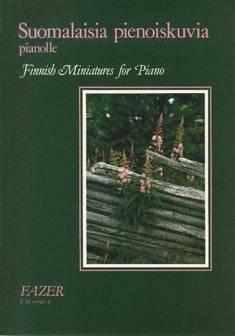 Suomalaisia pienoiskuvia / Finnish Miniatures for Piano