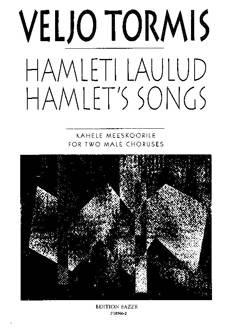 Hamleti laulud / Hamlet's Songs