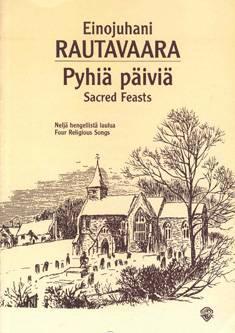 Pyhiä päiviä / Sacred Feasts