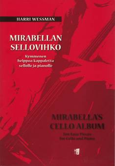 Mirabellan sellovihko  / Mirabella's Album for Cello