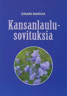 Kansanlaulusovituksia (Folk Song Arrangements)