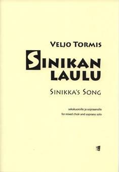 Sinikan laulu / Sinikka's Song